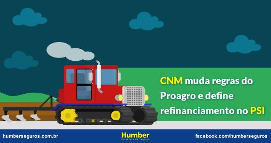 CNM_muda_regras-_do_Proagro_e_define_refinanciamento_no_PSI