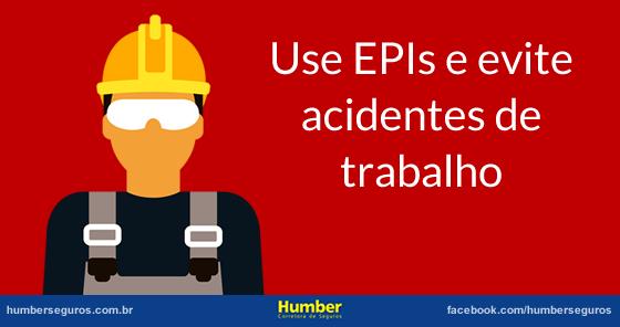 Use EPIs e evite acidentes de trabalho