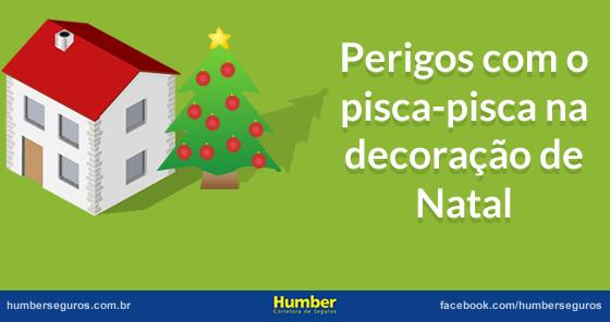 Perigos-com-pisca-pisca-decoração-Natal
