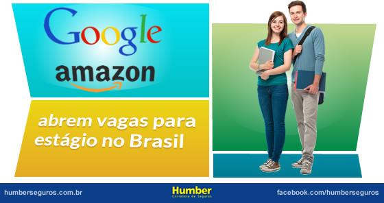 Google e Amazon abrem vagas para estágio no Brasil