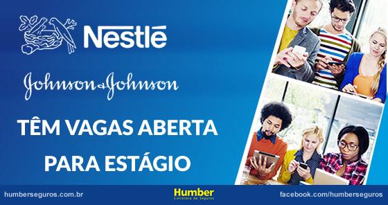 Nestlé e Johnson & Johnson têm vagas abertas para estágio 2015