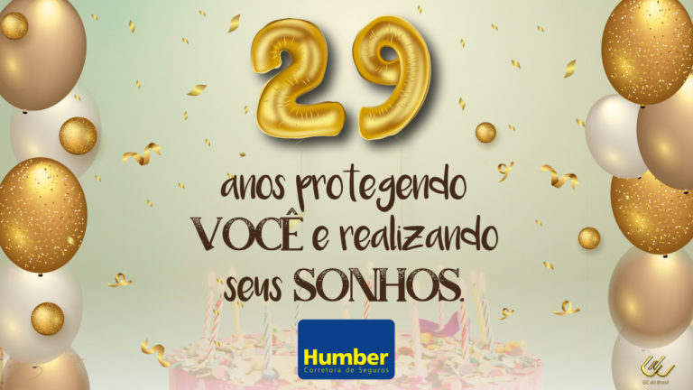 Humber Seguros completa 29 anos! Conheça nossa trajetória